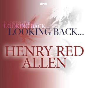 Looking Back...Henry 'Red' Allen
