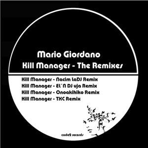 Kill Manager (The Remixes)