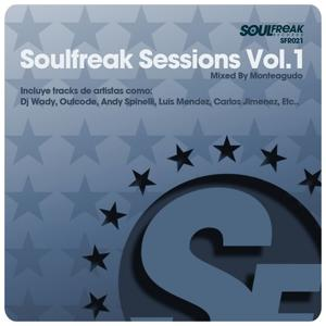 Soulfreak Sessions, Vol.1 (Mixed By Monteagudo)