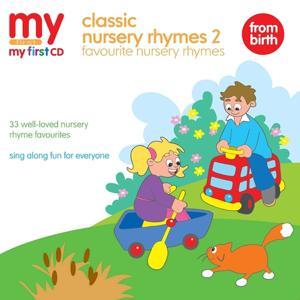 My First CD - Classic Nursery Rhymes 2