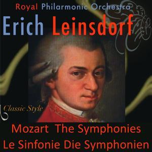 Mozart: The Symphonies, Le Sinfonie, Die Symphonien (Original Remastered 2011)