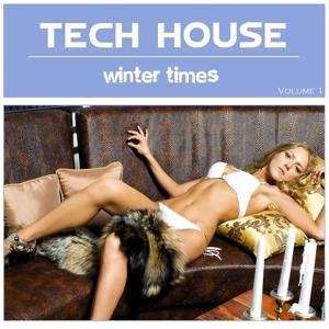 Tech-House Winter Times, Vol. 1