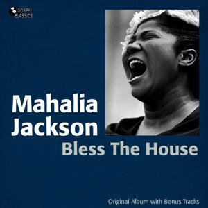 Bless the House (Original Album Plus Bonus Tracks)