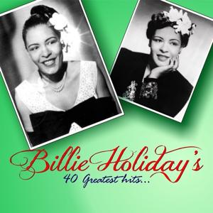 Billie Holiday's 40 Greatest Hits