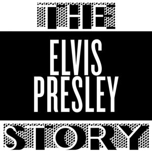The Elvis Presley Story (Vol. 1)