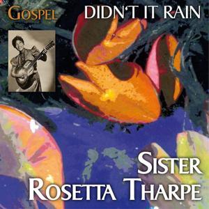 That´s Gospel (Didn't Rain)