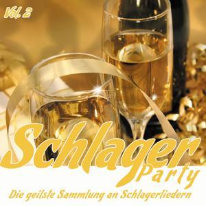 Schlager Party, Vol.2 (Die geilsten Schlager Lieder zum Fest und Neujahr)