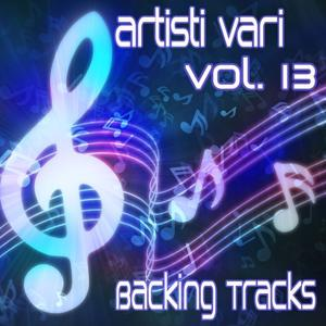 Artisti Vari Backing Tracks, Vol. 13