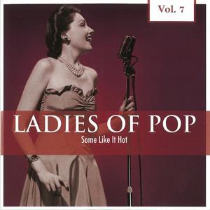 Ladies of Pop, Vol. 7 (Some Like It Hot)