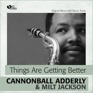 Things Are Getting Better (Original Album Plus Bonus Tracks)