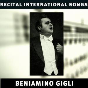 Beniamino Gigli: Recital International Songs