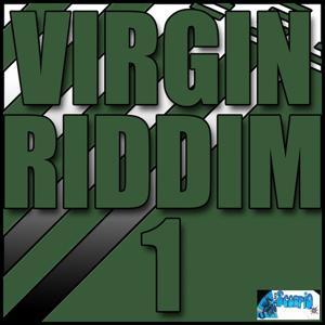 Virgin Riddim 1