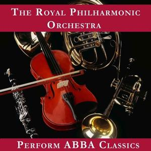 The Royal Philharmonic Orchestra Plays Abba
