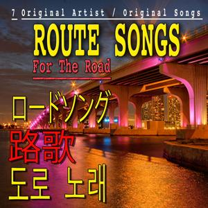 Route Songs, Vol. 7 (Asia Edition)