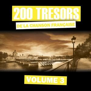 200 trésors de la chanson française, vol. 3