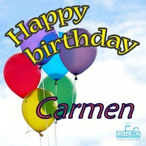 Happy Birthday Carmen (Auguri Carmen)