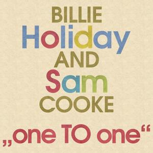 Billie Holiday & Sam Cooke (One to One)