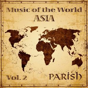 Music of the World, Vol. 2 : Asia