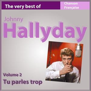 Tu parles trop, vol. 2 (The Very Best of Johnny Hallyday)