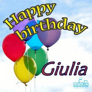Happy Birthday to You (Birthday Giulia)