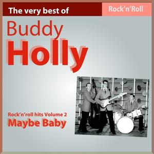 The Very Best of Buddy Holly: Maybe Baby (Rock'n Roll Hits, Vol. 2)