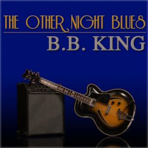 The Other Night Blues (40 Original Songs, Remastered)