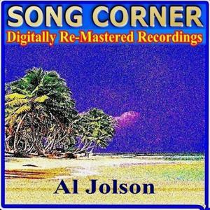 Song Corner - Al Jolson