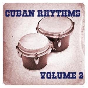 Cuban Rhythms, Vol. 2