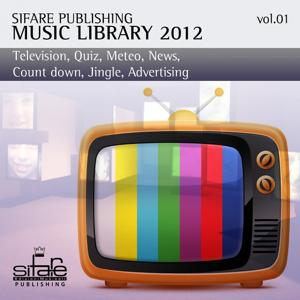 Tv Music Library Sifare 2012, Vol. 1 (Tv, Quiz, Meteo, News, Count Down, Spot)