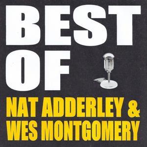 Best of Nat Adderley & Wes Montgomery