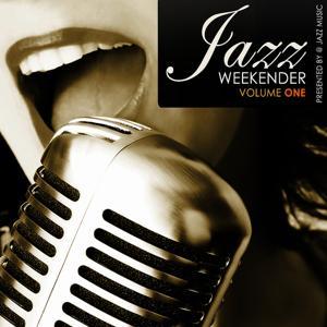 Jazz Weekender, Vol.1