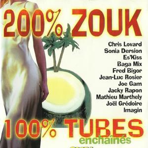200% zouk 100% tubes, vol. 1