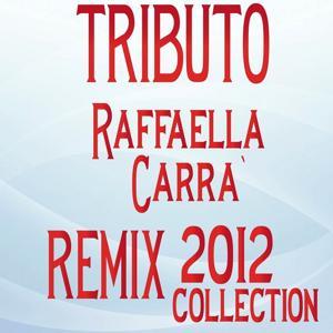Raffaella carrà remix 2012