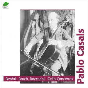 Dvorak, Boccherini & Bruch: Cello Concertos