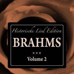 Brahms: Historische Lied Edition, Vol. 2
