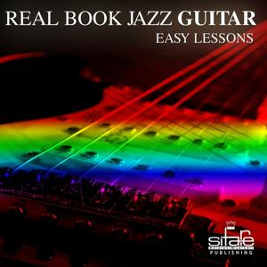 Real Book Jazz Guitar Easy Lessons, Vol. 2