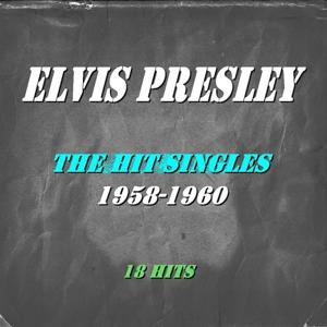 The Hit Singles (1958-1960 Remastered)