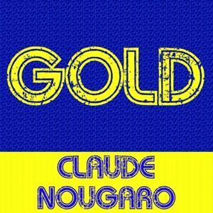 Gold - Claude Nougaro