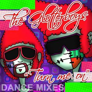 Turn Me On (The Dance Mixes)