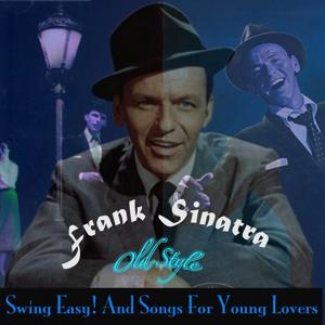 Swing Easy! and Songs for Young Lovers (Remastered 2012)