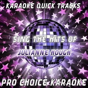 Karaoke Quick Tracks - Sing the Hits of Julianne Hough (Karaoke Version) (Originally Performed By Julianne Hough)