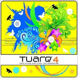 Tuarè 4 (Deep House and Chill Out Sensations)