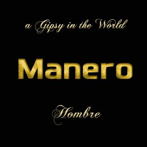 Hombre (A Gipsy In The World)