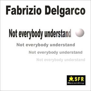Not Everybody Understand