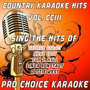 Country Karaoke Hits, Vol. 203 (The Greatest Country Karaoke Hits)