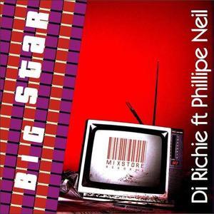Di Richie Feat. Phillipe Neil - Big Star