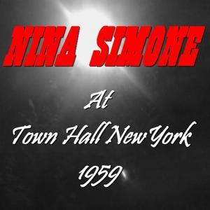 Nina Simone At Town Hall New York (1959)
