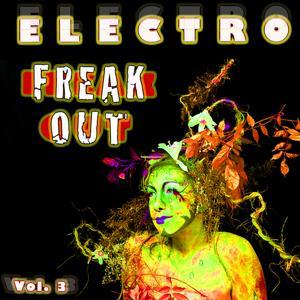 Electro Freak Out, Vol. 3