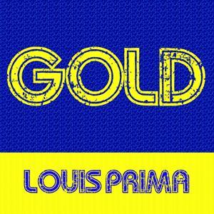 Gold: Louis Prima