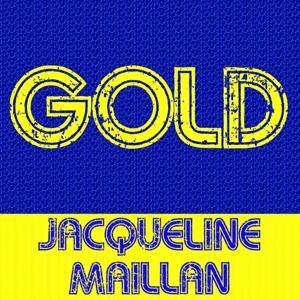 Gold: Jacqueline Maillan